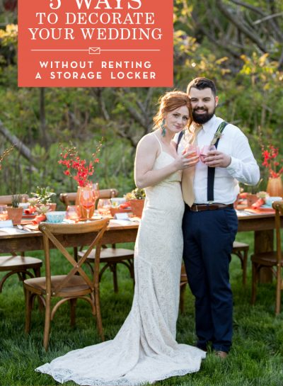 How to decorate your wedding reception without renting a storage locker